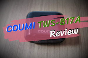 COUMI TWS-817Aのレビュー|コスパ超優秀な完全ワイヤレスイヤホン!
