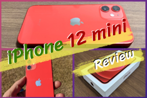 iphone12 mini レビュー