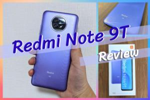 Xiaomi Redmi Note 9Tのレビュー|期待し過ぎは禁物だが、確かにコスパは優秀な1台!