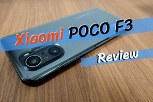 POCO F3 レビュー